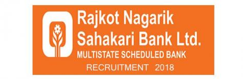 Rajkot Nagarik Sahakari Bank Recruitment 2018 for the post of Jr Executive,job location Ahmedabad & Gandhidham,last date 9 July 2018